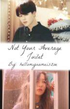 Not Your Average Juliet ✿ SeulMin Fanfiction by hellomynameiszoe