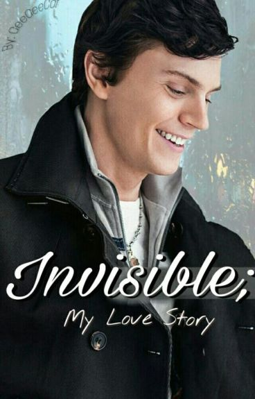 Invisible; Evan Peters Fanfic