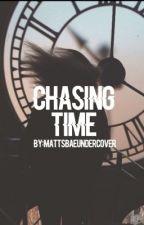 Chasing Time (zustin) by mattsbaeundercover