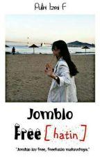 Jomblo Free[hatin] by Putriizmi