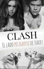 Clash: El lado peligroso de Harry - Libro II by DanyStyles24