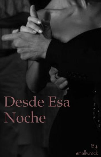 Desde Esa Noche // Christopher Velez