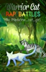 Warrior Cat Rap Battles! by Medicine_cat_girl
