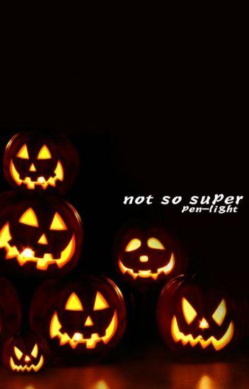 not so super| cyj+mt