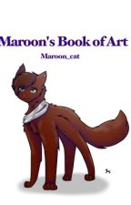 Maroon's Book of Art by Maroon_cat