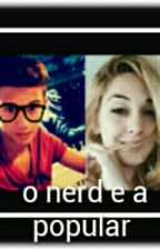 O Nerd E A Popular by Lely-Stoessel