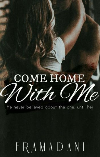 Lover Series #2 Come Home With Me [AVAILABLE in Playbook]