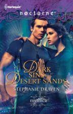 Dark Sins & Desert Sands (A MYTHICA BOOK, Excerpt) by StephanieDraven