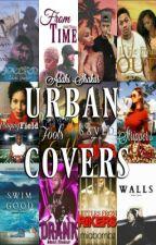 Urban Covers (OPEN) by ghettosensei