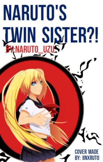 Naruto's Twin Sister?! (A Sasuke Uchiha and Naruko Uzumaki Love Story)
