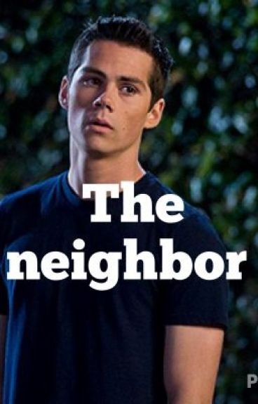 The neighbor ( Stiles Stilinski fan fiction )