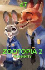 Zootopia 2: Humanity [Pausada] by TheoryCesar47