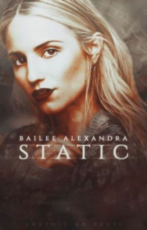 Static ϟ by bailsofheyyy