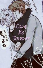 Love Me Forever by GrandmaJellal