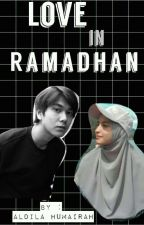 Love In Ramadhan ✔ I.D.R. by aldhumxx
