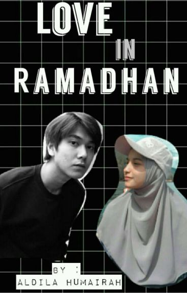 Love In Ramadhan ✔ I.D.R.