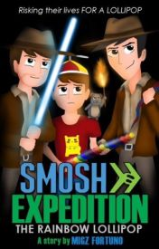SMOSH EXPEDITION: The Rainbow Lollipop (A SMOSH EPIC FANFIC: Book Five) by Smosh_Migz