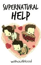 """Supernatural """"Help"""" by withoutblood"""