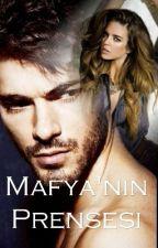 MAFYA'NIN PRENSESİ by cicek3737