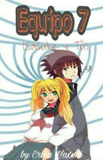 Equipo 7 (Sasuke Y Tu) (Editando)