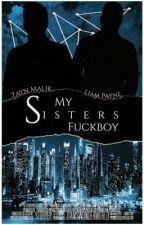 My Sisters Fuckboy by ziamswonderworld