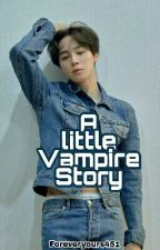 A Little Vampire-Story | BTS FF by foreveryours451
