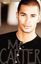 Mr.Carter (WATTY's 2017)  by Fantasies