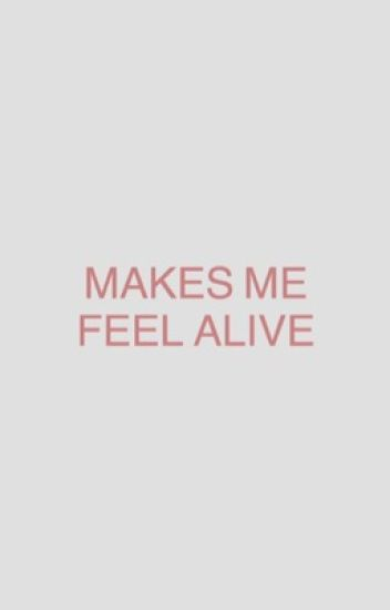 MAKES ME FEEL ALIVE → regulus black