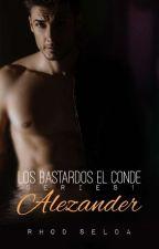 LOS BASTARDOS Series 1, Alezander (Complete) by rhodselda-vergo