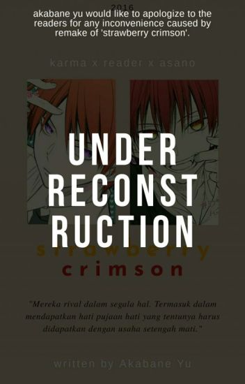 Strawberry Crimson [Karma x Reader x Gakushuu]