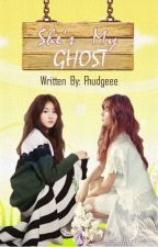 She's My Ghost (Ongoing Series) by Fhudgeee