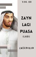 Zayn Lagi Puasa (Lagi) by cutehoran