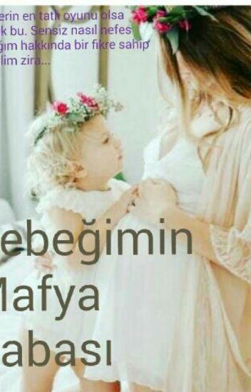 Bebeğimin Mafya Babası...