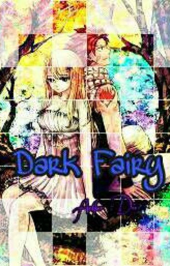 (Nalu,Graylu,...) Phần 1:Dark Fairy (Tiên Hắc Ám)