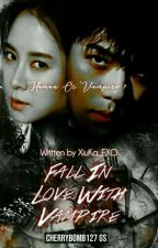 ❇FALL IN LOVE WITH VAMPIRE❇✔ by XiuKa_EXO