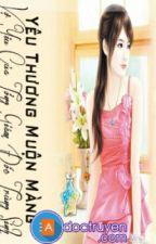 [Edit][Trùng Sinh]Yêu Thương Muộn Màng: Vợ Yêu Của Tổng Giám Đốc Trùng Sinh by kimphung222