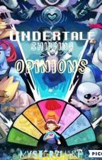 My Opinions On Undertale Ships by MysteryHarp
