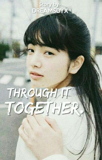 Through It Together