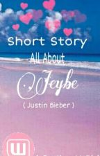 Short Story All About Jeybe by Annameili