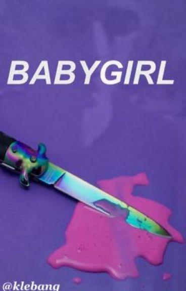 Babygirl || E.H
