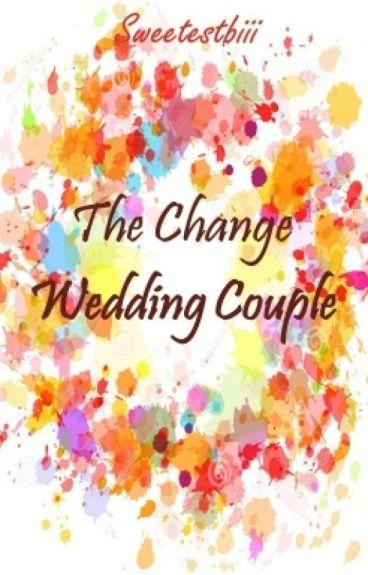 The Change Wedding Couple