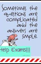 Help Exams!!! by IrisElf8