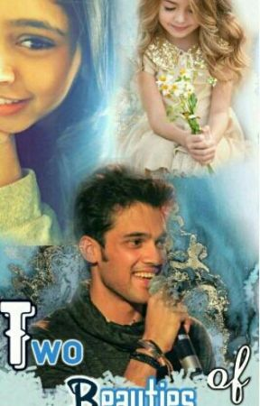 Manan FF : Two Beauties Of My Life  by SweetInara23