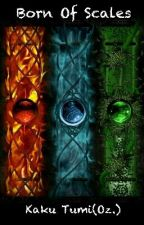 Born of Scales: The Gate of Six by KakuTumi