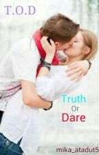 Truth Or Dare by mika_atadut5