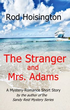 The Stranger and Mrs. Adams by rodhoisington