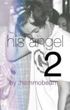 His Angel 2 | Его Ангел 2 by hemmobean