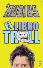EL LIBRO TROLL by IsaWri