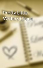 Pretty Little Writers Clique by PrettyLittle_Writers