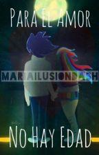 No hay edad para el amor by mariailusiondash